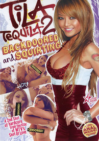 Tila Tequila 02 Backdoored and Squirt